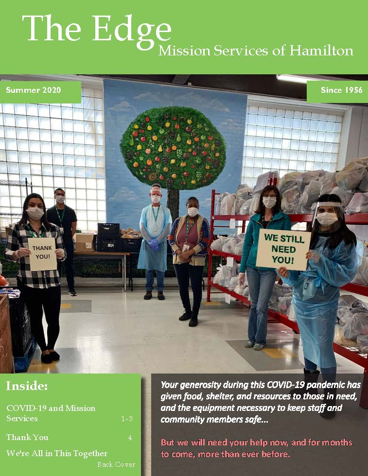 "Cover of the ""The Edge"" the Mission Services Newsletter for Summer 2020. Text boxes describe the contents of the newsletter, primarily the effects of COVID-19 over the first half of 2020. The cover image is of six Good Food Centre staff wearing PPE and holding up signs saying ""Thank you"" and ""We still need you."""