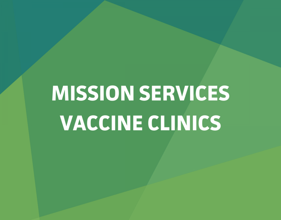 """Geometric background in shades of green with the text """"Mission Services Vaccine Clinics"""" in white font."""